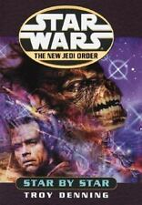 STAR WARS  THE NEW JEDI ORDER,  STAR BY STAR    TROY DENNING