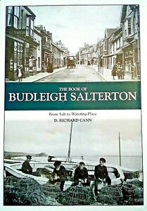 The Book of Budleigh Salterton: From Salt to Watering Place by Richard Cann...