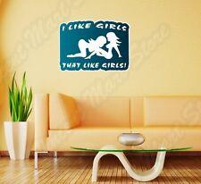 "I Like Girls Girl Sex Lesbian LGTB Funny Wall Sticker Room Interior Decor 25X20"""