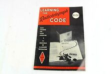 Learning The Radiotelegraph Code Copyright 1970