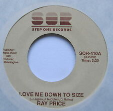 "RAY PRICE - Love Me Down To Size - Excellent Con 7"" Single Step One SOR 410"
