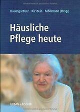 Häusliche Pflege heute: Handbuch und Nachschlagewerk   Buch   Zustand gut