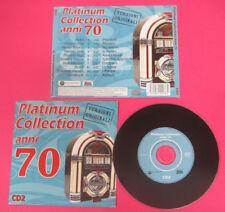 CD Compilation Platinum Collection Anni 70 CD 2 CAMALEONTI RETTORE no lp(C45)