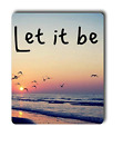 Beach Life Quotes Let It Be, Rectangle Mouse Pad