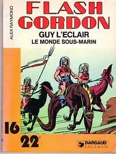 FLASH GORDON GUY L'ECLAIR LE MONDE SOUS-MARIN EDITIONS 10 22 DARGAUD