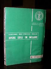 C641_LISTINO DEI PREZZI DELLE OPERE EDILI IN MILANO - Trimestrale 1° Aprile 1966