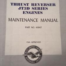 Pratt & Whitney JT3D Thrust Reverser Maintenance Manual