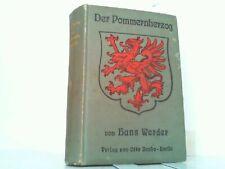 Der Pommernherzog - Roman aus alter Zeit. Werder, Hans: