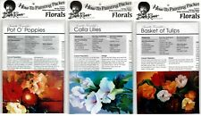 BOB ROSS How-To Painting Packets - Poppies, Calla Lilies & Basket of Tulips