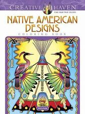 Creative Haven Native American Designs Coloring Book (Adult Coloring), Noble, Ma