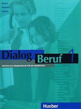 Hueber DIALOG BERUF 1 KURSBUCH Deutsch als Fremdsprache fur die Grundstufe @NEW@