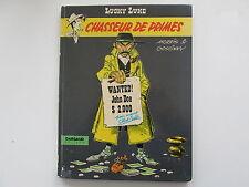 LUCKY LUKE EO1972 CHASSEUR DE PRIMES BE/TBE