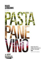 Pasta, Pane, Vino: Deep Travels Through Italy's Food Culture | Matt Goulding