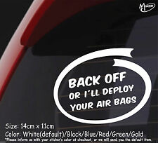 BACK OFF OR I'LL DEPLOY YOUR AIR BAGS Reflective Funny Car Stickers  Best Gifts