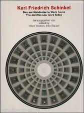 Das architektonische Werk heute. / The Architectural Work Today von Karl Friedrich Schinkel (2002, Gebunden)