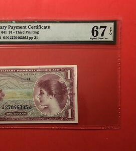 641 SERIES $1 MILITARY PAYMENT CERTIFICATE,PMG GRADED SUPERB GEM NEW 67 EPQ.DEAL