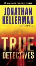 Alex Delaware: True Detectives No. 24 by Jonathan Kellerman (2009, Paperback)