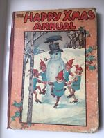 THE HAPPY XMAS ANNUAL Childrens Christmas Book 1926