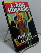 Orders Is Orders by L Ron Hubbard