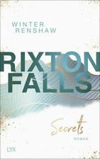 Rixton Falls - Secrets (Rixton-Falls-Reihe, Band 1) Winter Renshaw