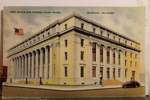 Oklahoma OK Muskogee Federal Court House Post Office Postcard Old Vintage Card