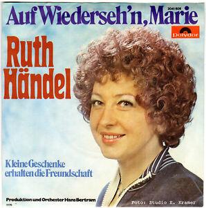 """7"""" Single - RUTH HÄNDEL - Auf Wiederseh'n, Marie"""