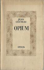 TIRAGE 1948 DROGUE + JEAN COCTEAU + DESSINS OPIUM. JOURNAL D'UNE DÉSINTOXICATION