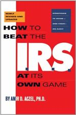 How to Beat the I.R.S. at Its Own Game: Strategies