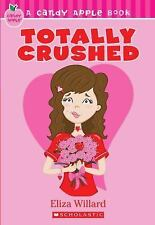 CANDY APPLE BOOK TOTALLY CRUSHED BY ELIZA WILLARD NEW GIFT QUALITY