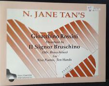N Jane Tan's  Rossini Overture to II Signor Bruschino Five  Pianos, Ten Hands