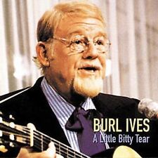 A Little Bitty Tear; Burl Ives 1994 CD, Traditional Folk, Old Time, Country, Uni