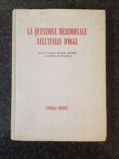 LA QUESTIONE MERIDIONALE NELL'ITALIA D'OGGI - Atti Convegno INSPE  1959