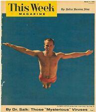 This Week Magazine 11 March 1956. Dr Salk Those Mysterious Viruses. Irish Rebels