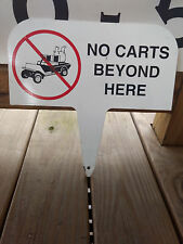 """Metal Golf Course Sign """"No Carts Beyond Here"""" Black & White 11 3/4"""" x 6"""""""