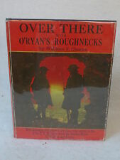 William F. Clarke OVER THERE WITH O'RYAN'S ROUGHNECKS Superior Publishing HC/DJ