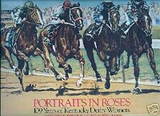 Portraits in Roses 109 Years of Kentucky Derby Winners