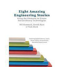 Eight Amazing Engineering Stories : Using the Elements to Create...