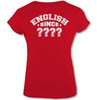 ENGLISH SINCE - Womens Funny Birthday T-Shirt 18th 21st 30th 40th 50th 60th 65th
