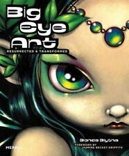 Blonde Blythe / Big Eye Art Resurrected & Transformed First 2008 1st ed #108168