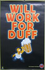 THE SIMPSONS POSTER, WILL WORK FOR DUFF (E7)