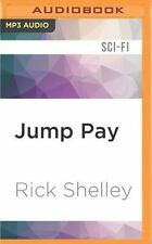 13th Spaceborne: Jump Pay 3 by Rick Shelley (2016, MP3 CD, Unabridged)