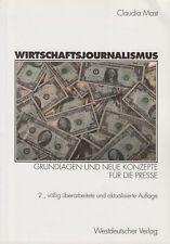 Wirtschaftsjournalismus Grundlagen und neue Konzepte für die Presse Claudia Mast