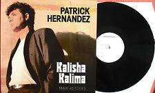 "PATRICK HERNANDEZ - RARE MAXI (12"") ""TEST-PRESSING"" ""KALISHA KALIMA"""