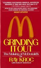 Grinding It Out : The Making of Mcdonald's by Robert Anderson and Ray Kroc...