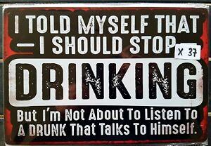 Drinking funny Sign Tin Sign Bar Shed & Man Cave Sign AU Seller