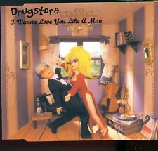 Drugstore / I Wanna Love You Like A Man