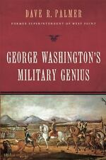 George Washington's Military Genius by Dave R. Palmer...NEW Hardcover