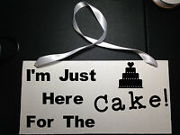 Ring Bearer Wedding Sign, I'm Just Here For The Cake Wood Sign
