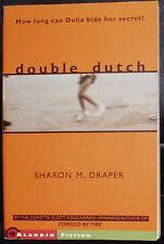 Double Dutch - Sharon M. Draper - Signed -  2004 YA  Paperback