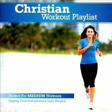 Christian Workout Playlist: Medium Paced 2011 by Christian Workout... Ex-library